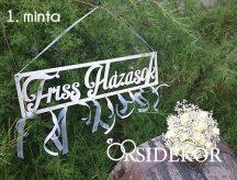 Friss Házasok feliratú esküvői tábla